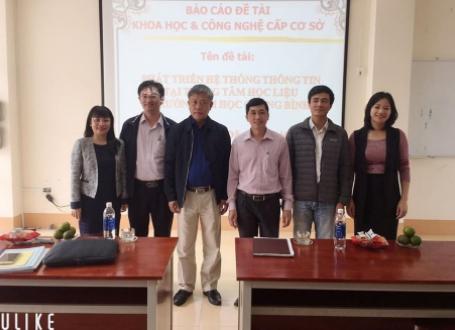Báo cáo đề tài: Phát triển hệ thống thông tin tại Trung tâm Học liệu Trường Đại học Quảng Bình. Chủ nhiệm đề tài: TS. Đậu Mạnh Hoàn